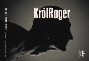 Król Roger – Premiera w Teatrze Wielkim